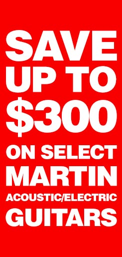 Save up to 300 dollars on select Martin acoustic electric guitars