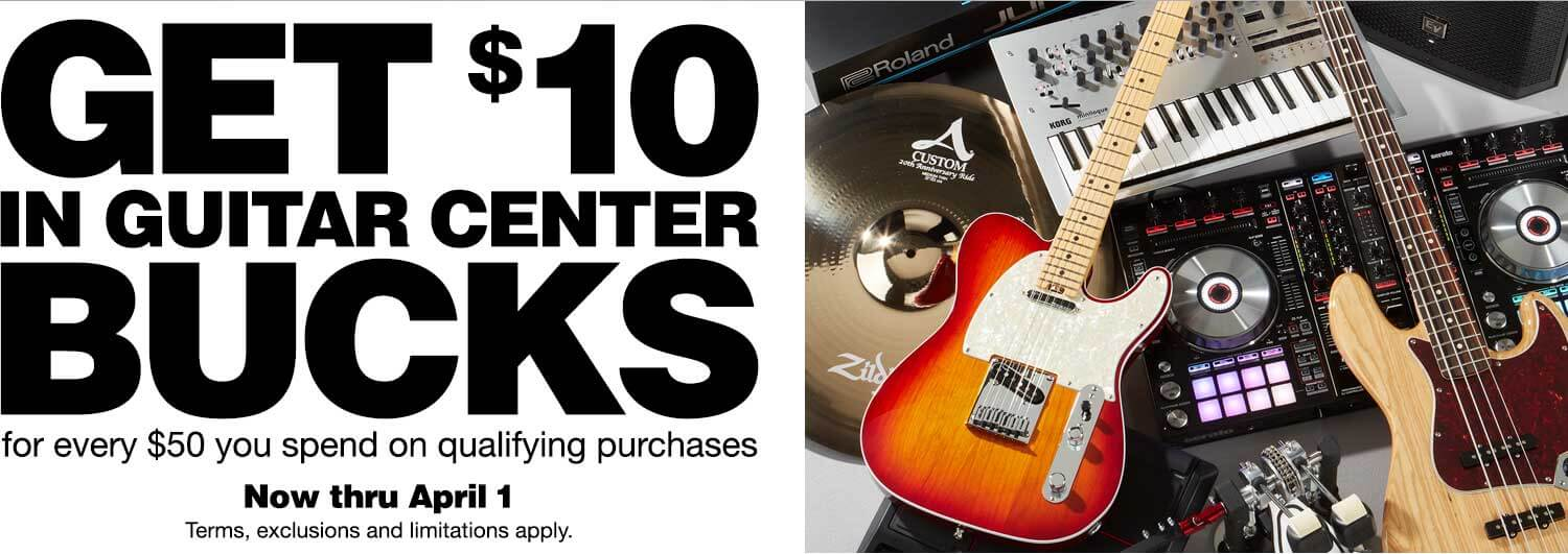 Get $10 in Guitar Center Bucks for every $50 you send on qualifying purchases. Now thru April 1. Terms, exclusions and limitations apply.