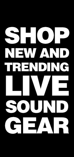 Shop new and trending live sound gear.