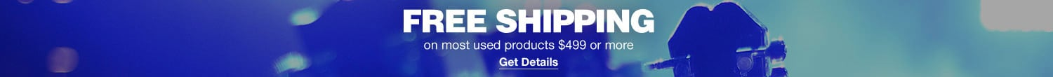 Free Shipping on most used products 499 dollars or more. Get Details.