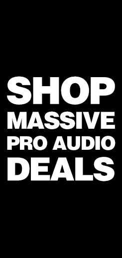Shop massive pro audio deals