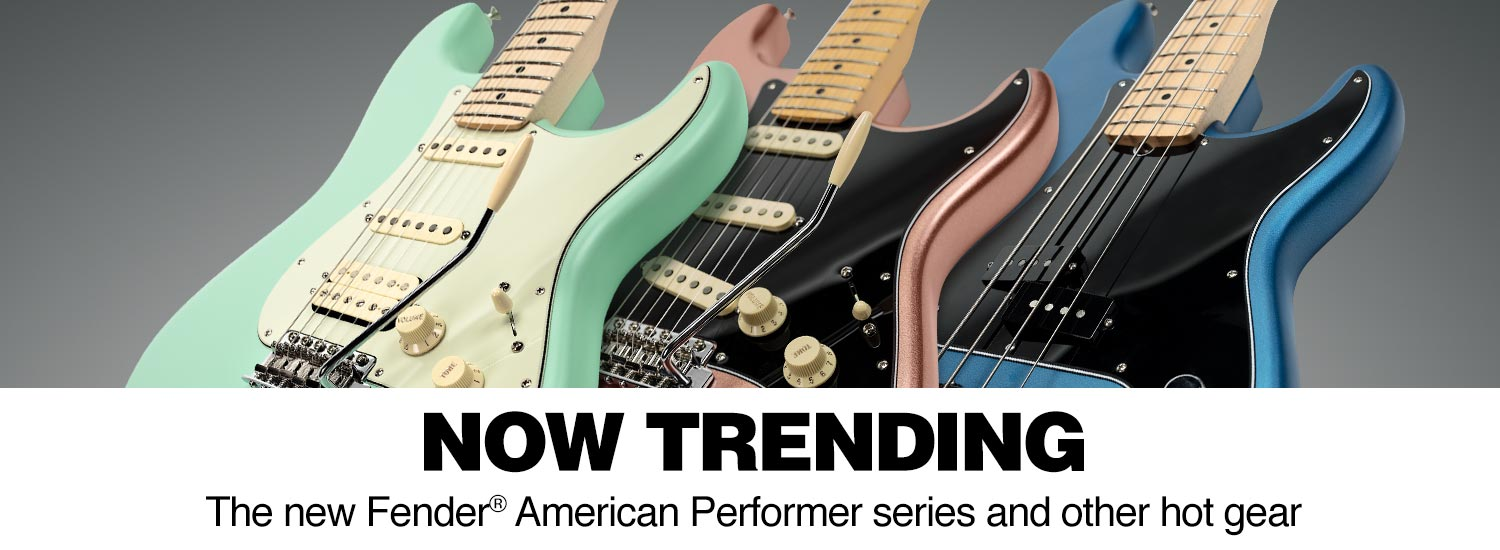 Now trending. The new Fender American performer series and other hot gear.