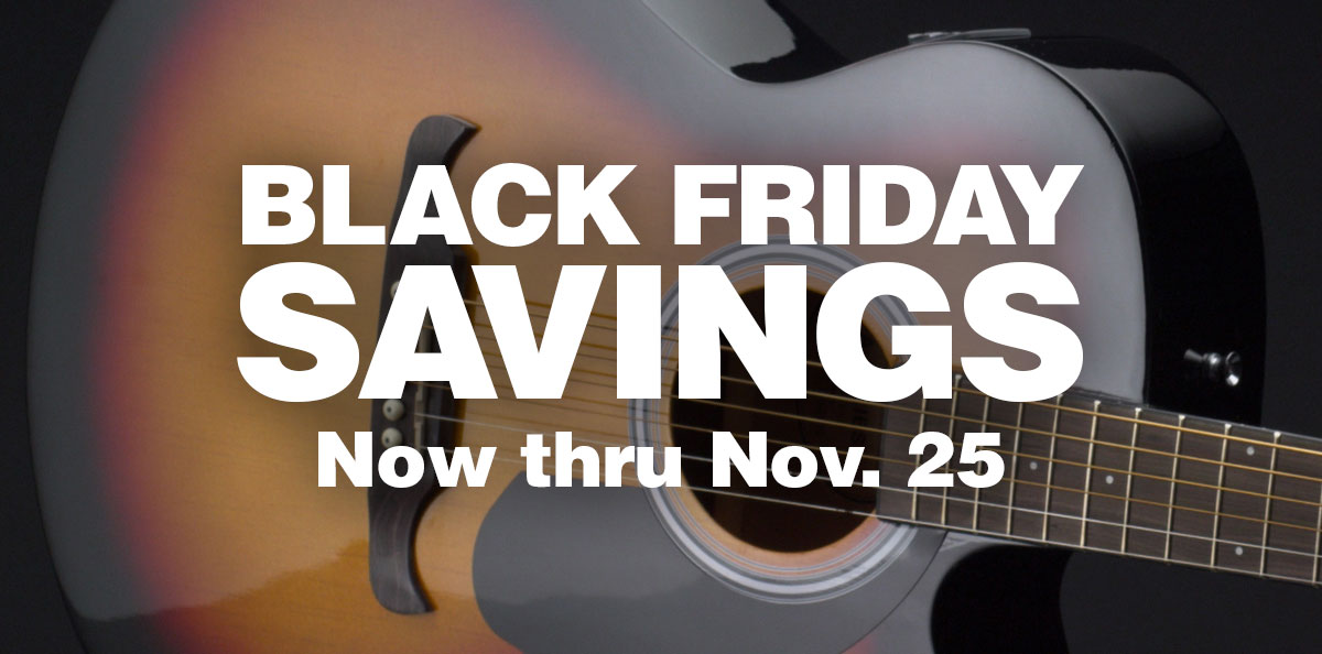 Black Friday Savings, Now thru November 25