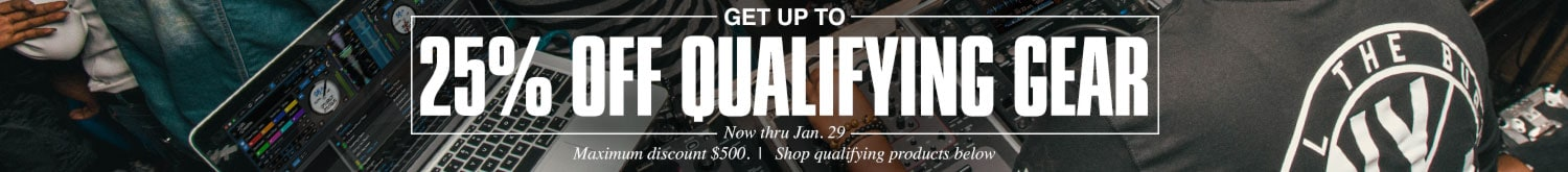 Get up to 25 percent qualifying gear, Now thru January. 29. max discount $500, shop qualifying products below.