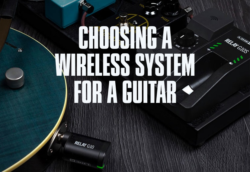 Choosing a wireless system for a guitar