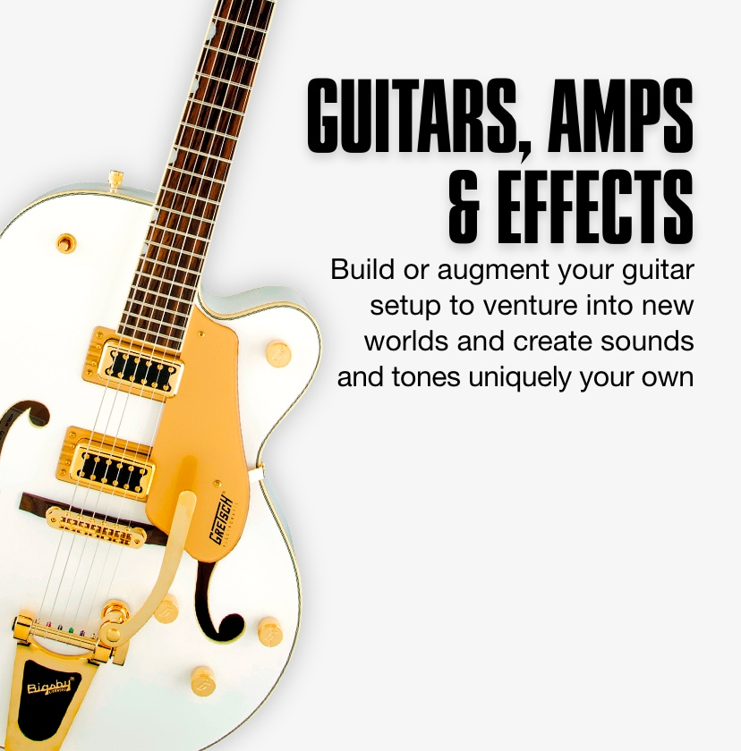Guitars, Amps and Effects. Build or augment your guitar setup to venture into new worlds and create sounds and tones uniquely your own