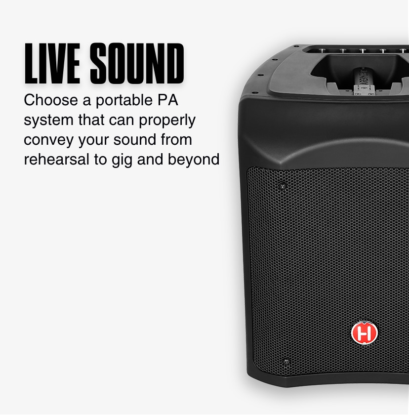 Live Sound. Choose a portable PA system that can properly convey your sound from rehearsal to gig and beyond