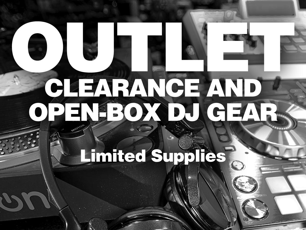 Outlet. Clearance and open-box dj gear. Limited Supplies