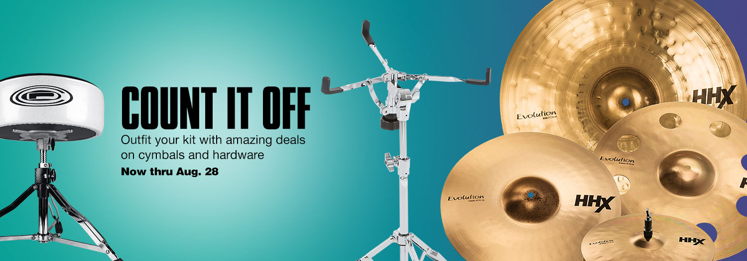 Count it off. Outfit your kit with amazing deals on cymbals and hardware. Now thru August 28.