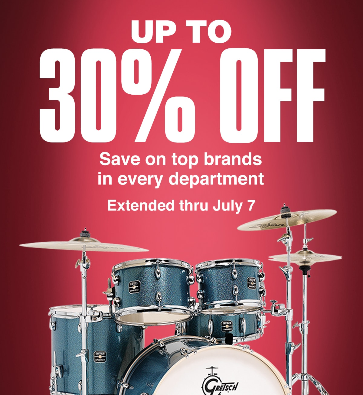 Up to 30 percent off. Save on top brands in every department. Extended thru July 7. Shop qualifying products below.