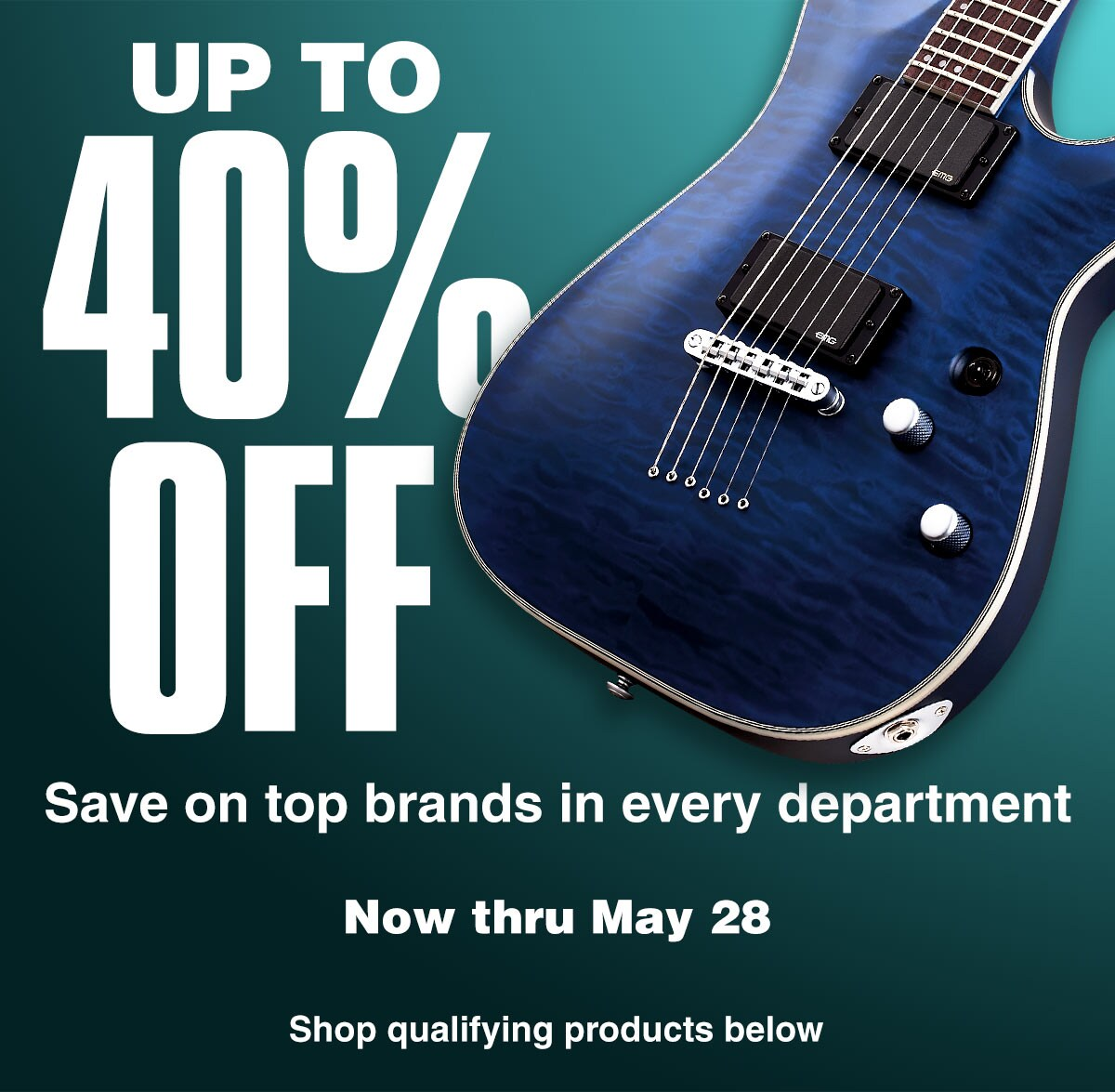 Up to 40 percent off. Save on top brands in every department. Now thru May 28. Shop qualifying products below.