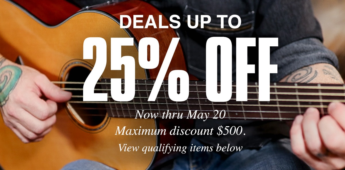 Deals up to 25% off, now thru May 20. Maximum discount $500. View qualifying items below.