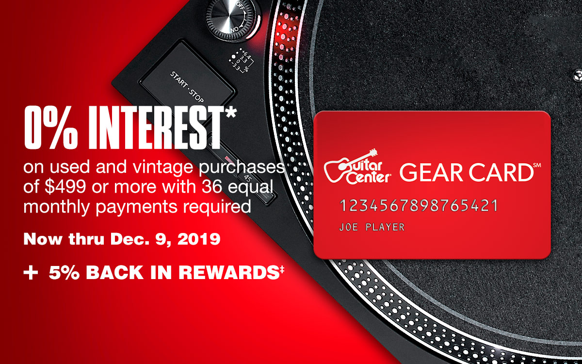 0% interest on used and vintage purchases of 499 dollars or more with 36 equal monthly payments - now thru December 9 2019 Plus 5% back in rewards*