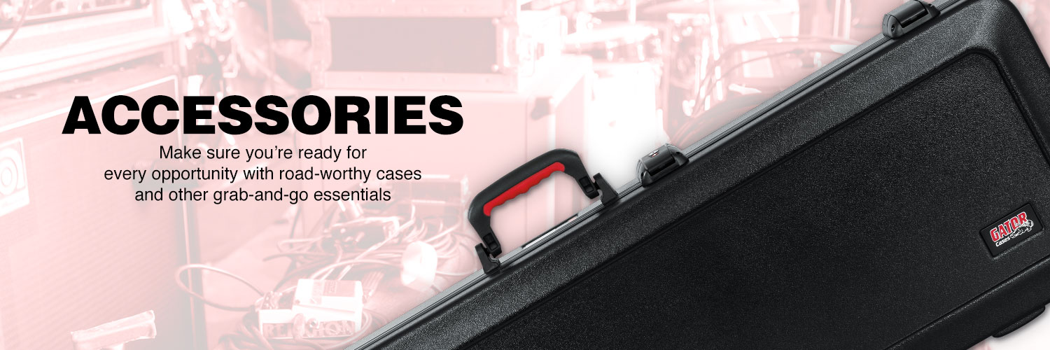 Accesories. Make sure you're ready for every opportunity with road-worthy cases and other grab-and-go essentials