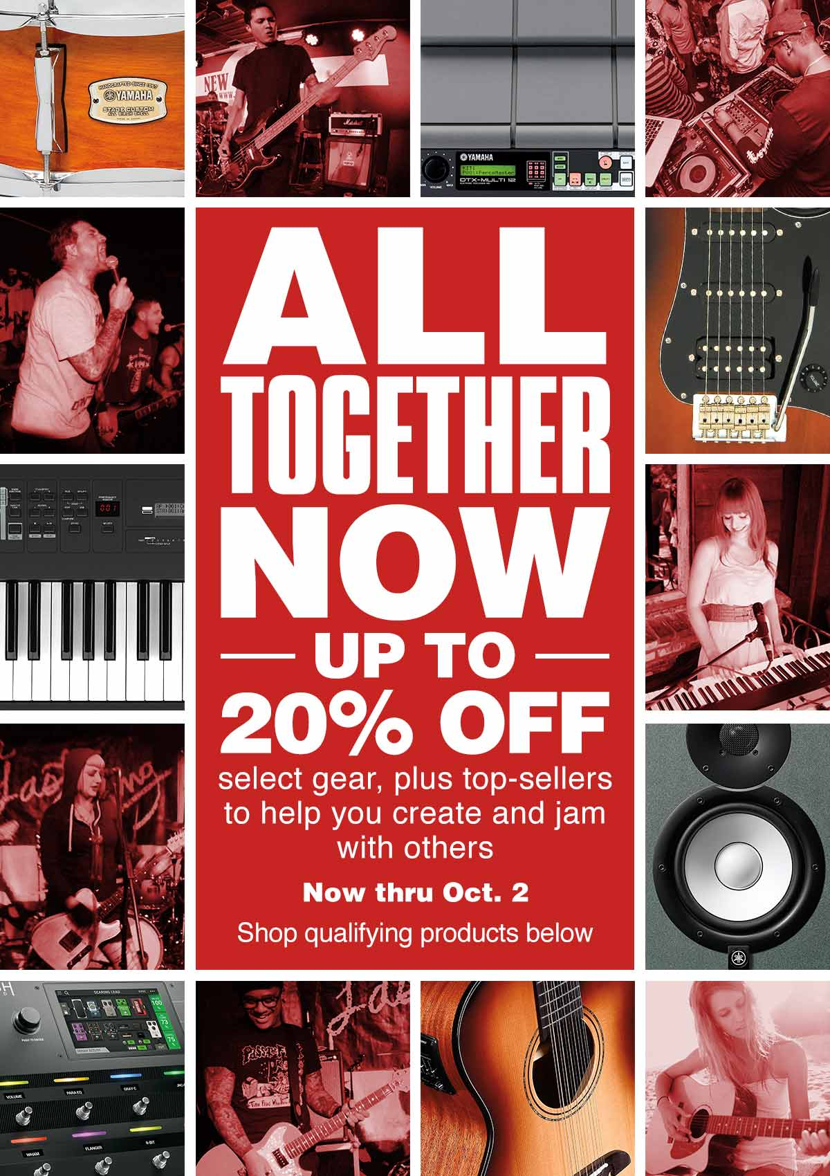 All Together Now up to 20 percent off select gear, plus top-sellers to help you create and jam with others now thru Oct 2. shop qualifying products below