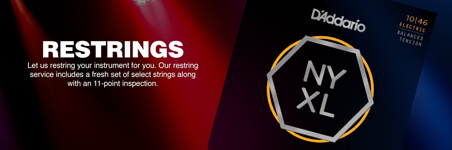 Restrings. Let us restring your instrument for you. Our restring service includes a fresh set of select strings along with an 11-point inspection