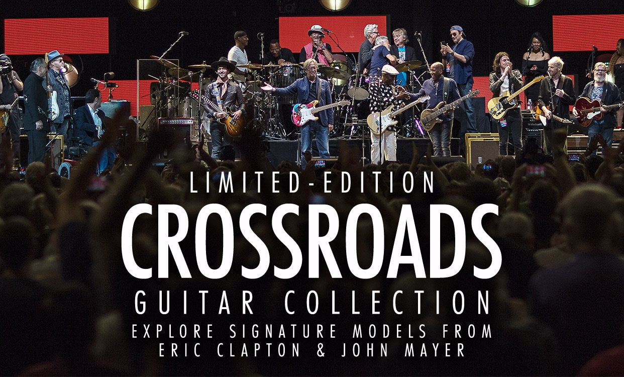 Limited-Edition Crossroads. Guitar Collection. Explore signature models from Clapton and Mayer.
