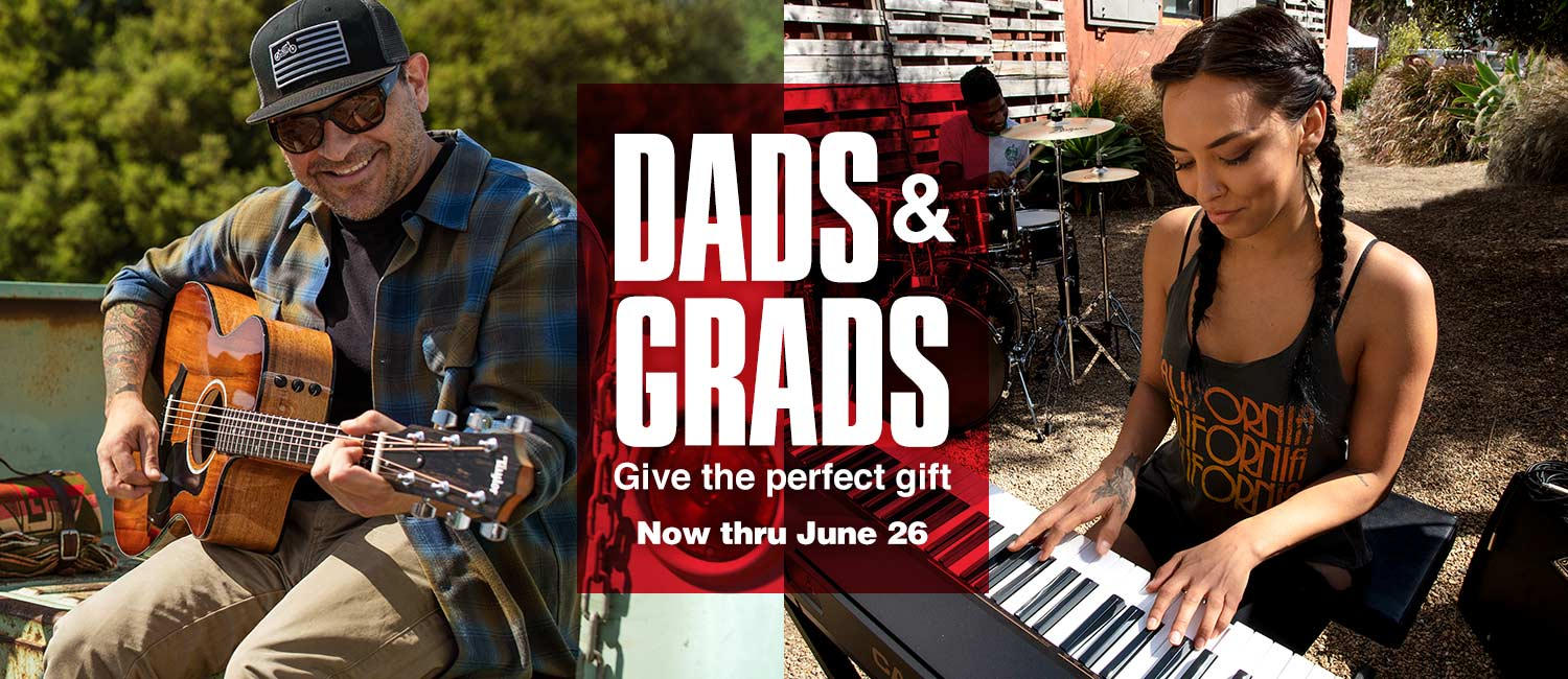 Dads and grads. Give the perfect gift. Now thru June 26.