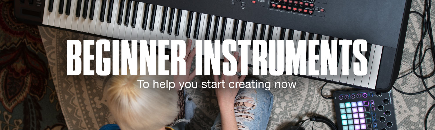 New instruments, to help you start creating now