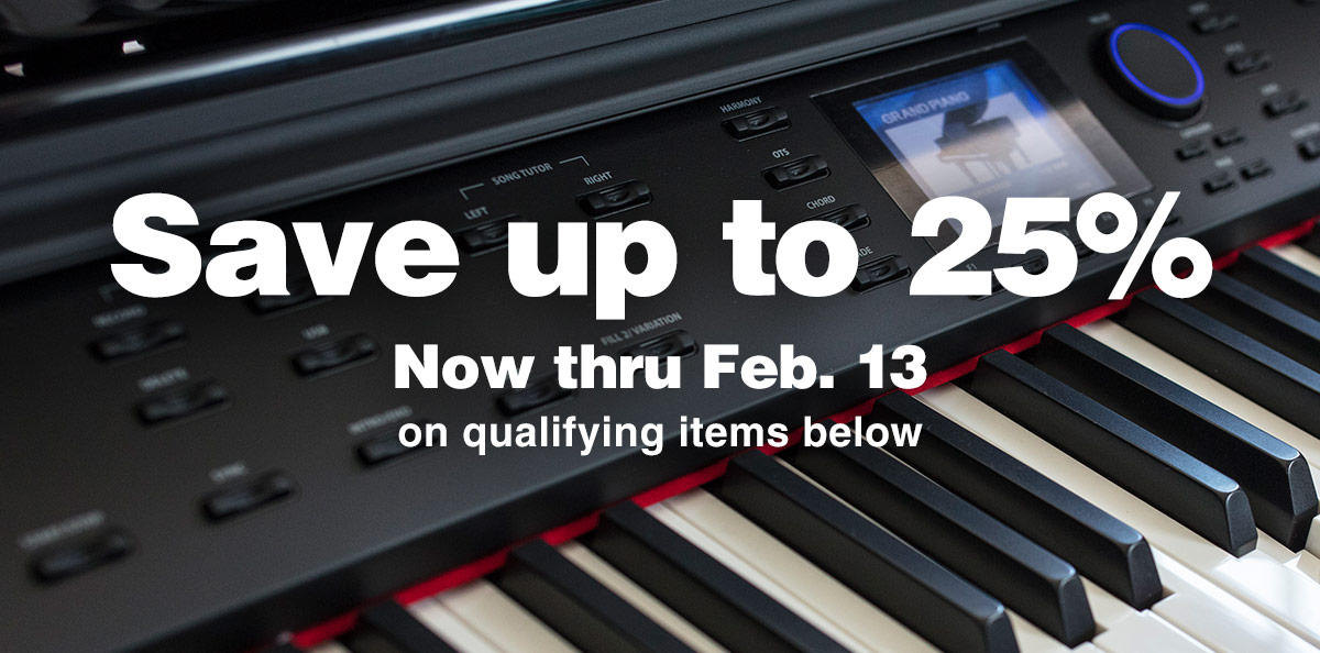 Save up to 25%, now thru Feb. 13 on qualifying items below.
