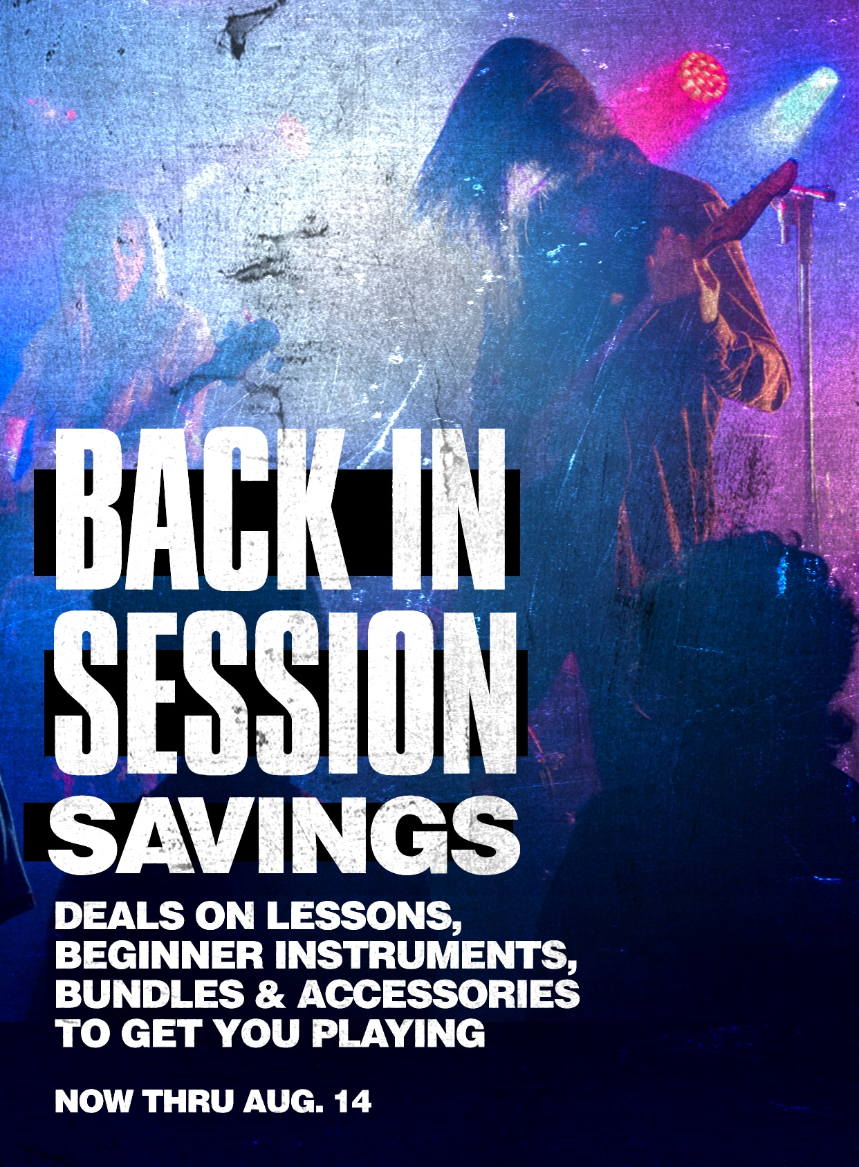 BBack in session savings. Deals on lessons, beginner instructions, bundles and accessories to get you playing. Now thru August 14.