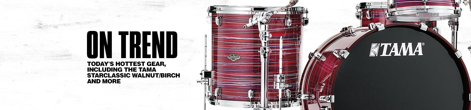 <h1>On trend. Today's hottest gear, including the TAMA starclassic walnut/birch and more.</h1>
