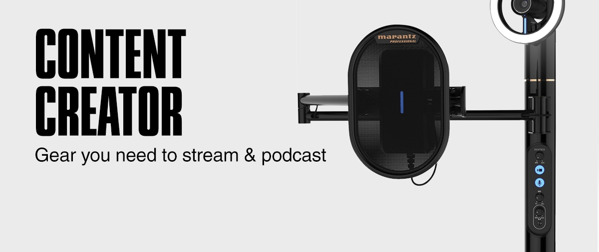 Content Creator. Gear you need to stream & podcast