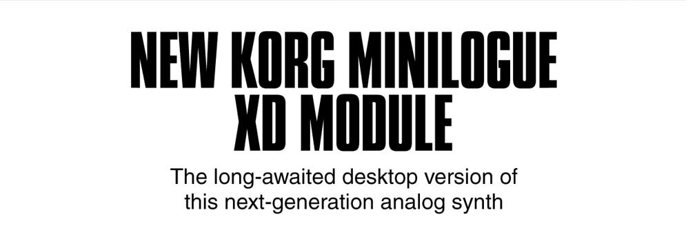 New korg minilogue xd module. The long-awaited desktop version of this next-generation analog syth