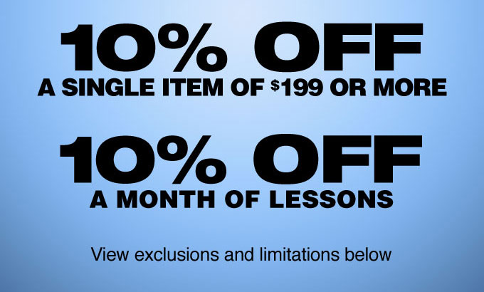 10 percent off a single item of 199 dollars or more. 10 percent off a month of lessons. View exclusions and limitations below.