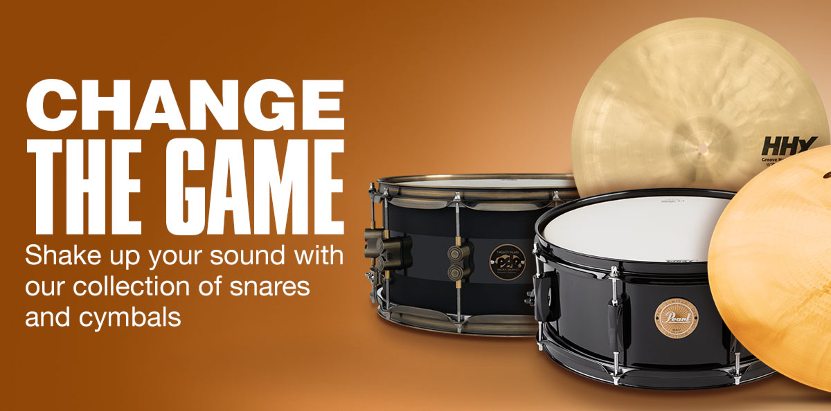 Ghange the Game. Shake up your sound with our collection of snares and cymbals.