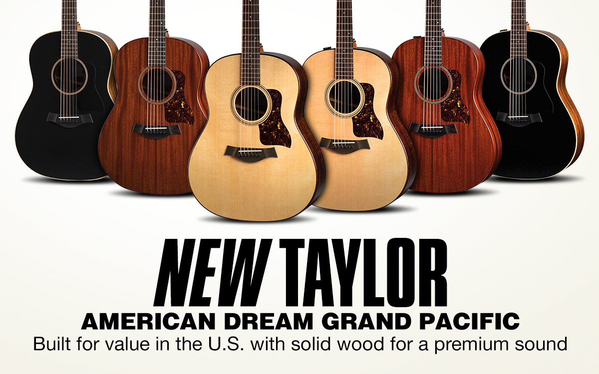 New Taylor. American dream grand pacific. Built for value in the US with solid wood for a premium sound.