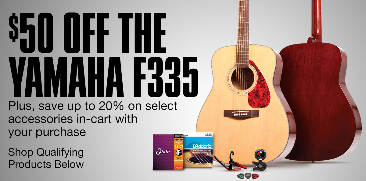 $50 off the Yamaha F335. Plus, save up to 20% on select accessories in-cart with your purchase. Shop qualifying products below.