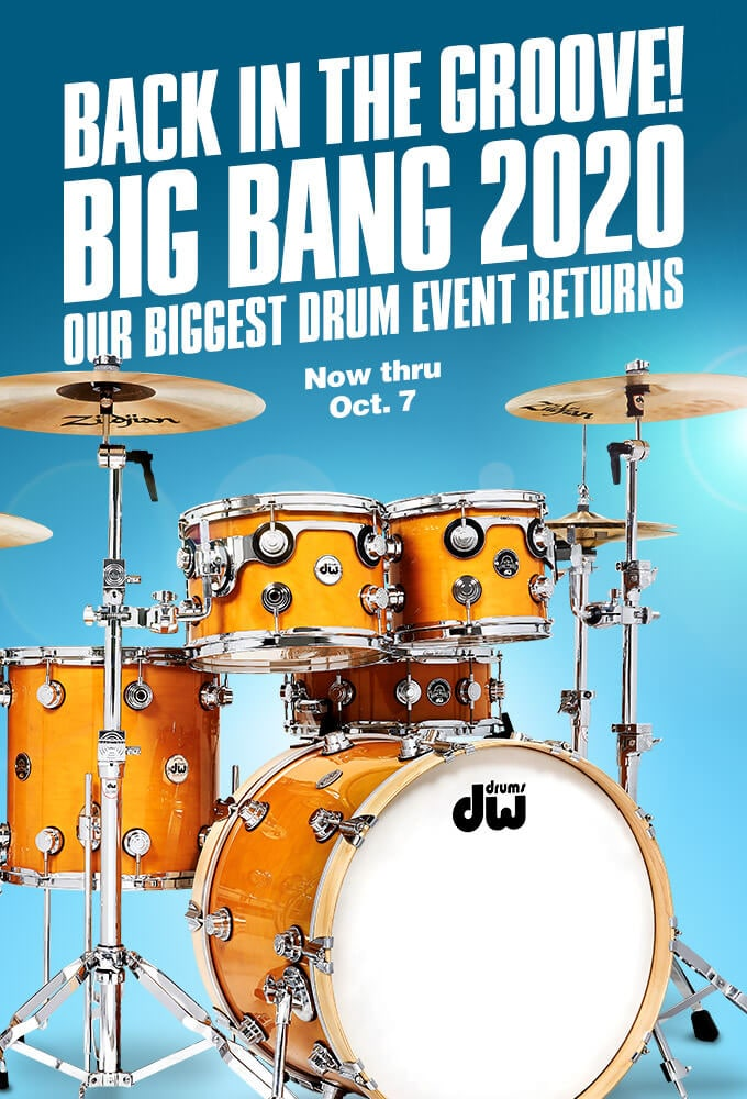 Back in the groove! Big Bang 2020. Our biggest drum event returns. Now thru October 7.