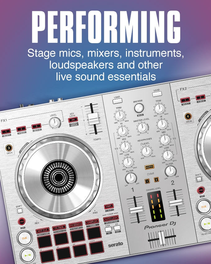 Performing. Stage mics, mixers, instruments, loudspeakers and other live sound essentials.