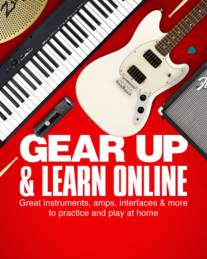 Gear up and learn online. Great instruments, amps, interface and more to practice and play at home.
