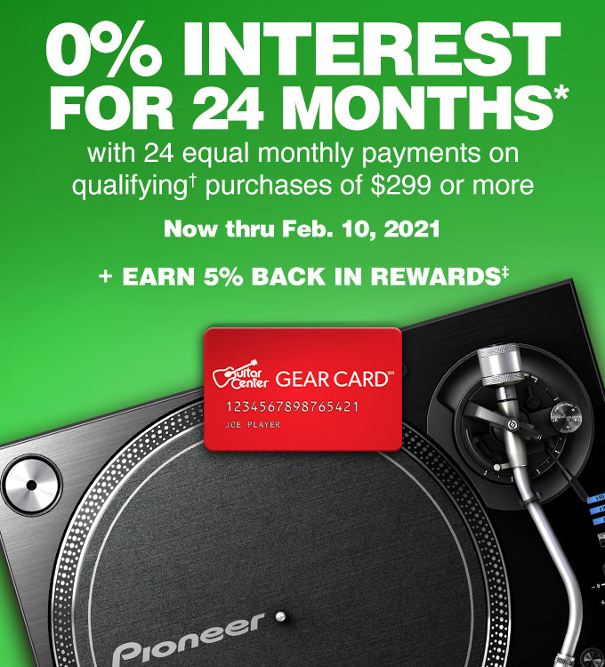 Zero percent interest for 24 Months. With 24 equal monthly payments on qualifying purchases of 299 Dollars or more. Now thru February 10, 2021. Plus earn 5 percent back in rewards.