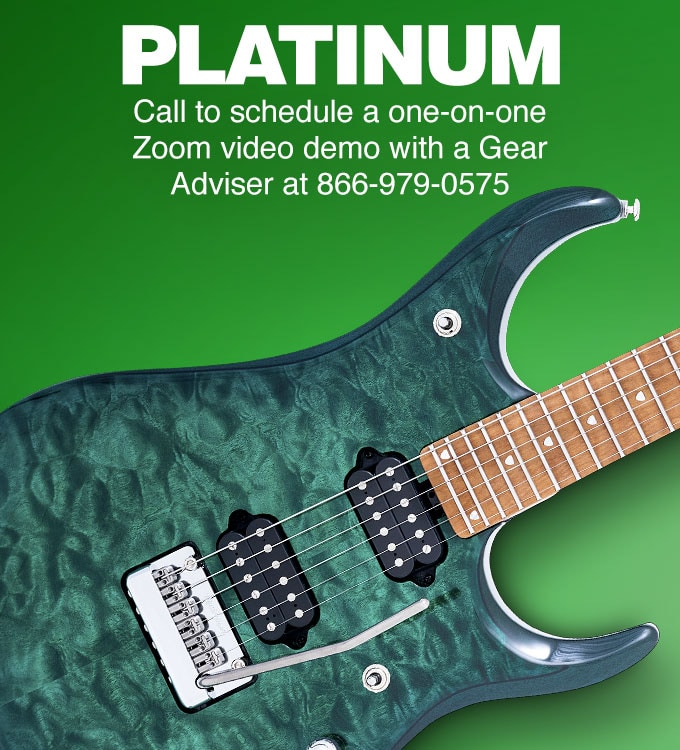 Platinum. Call to schedule a one-on-one Zoom video demo with a Gear Adviser at 866-979-0575