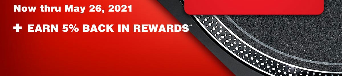 Now thru May 26, 2021. Plus earn 5 percent back in rewards.