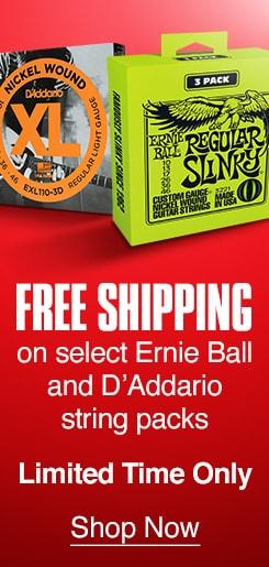 Free Shipping on select Ernie Ball and D'Addario string packs. Limited Time Only. Shop Now