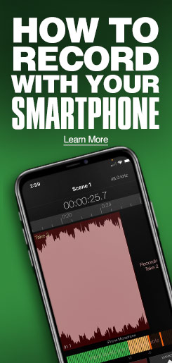 How to record with your smartphone. Learn More.