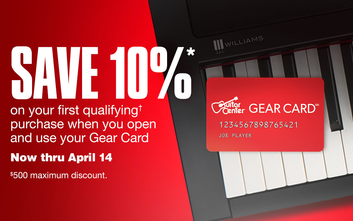Save 10%* on your first qualifying purchase when you open and use you Gear Card. Now thru April 14. 500 dollar maximum discount.