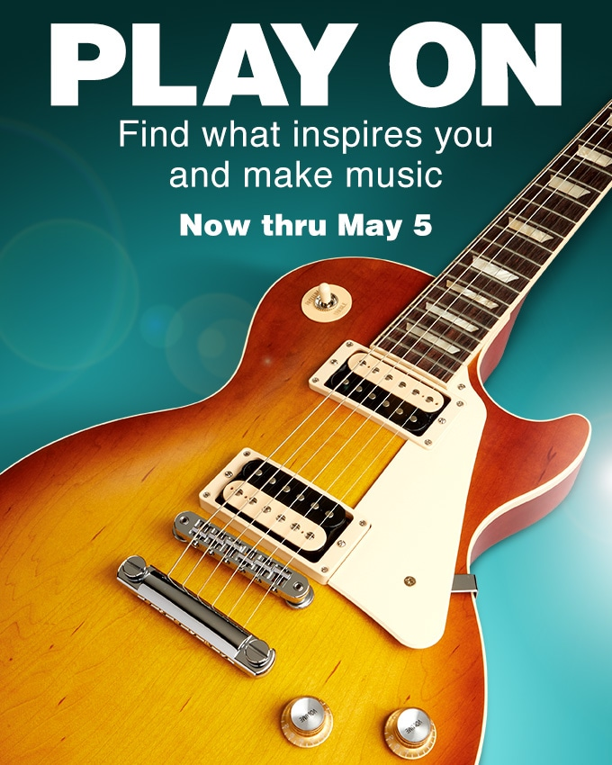 Play on. Find what inspires you and make music. Now thru May 5