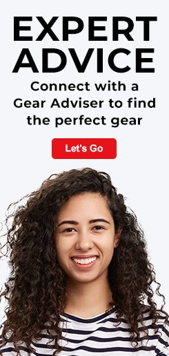 Expert Advice. Connect with a Gear Adviser to find the perfect gear. Let's Go.