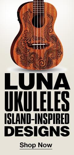 Luna Ukuleles. Island-Inspired Designs. Shop Now.