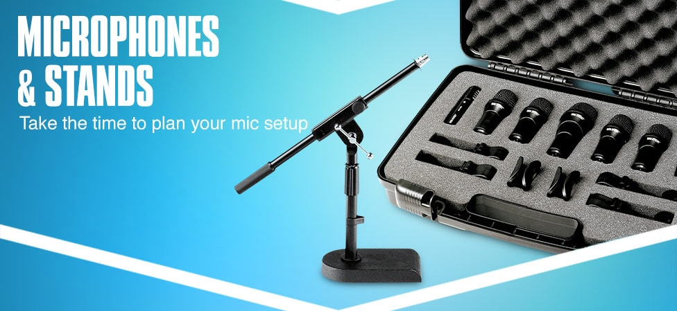 Microphones and Stands. Start with a kit worthy of the studio.