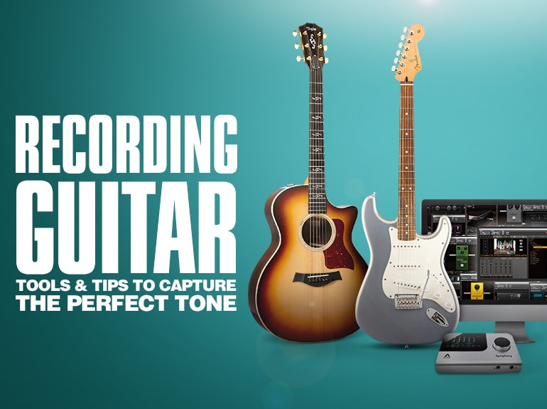 Recording Guitar. Tools and tips to capture the perfect tone.