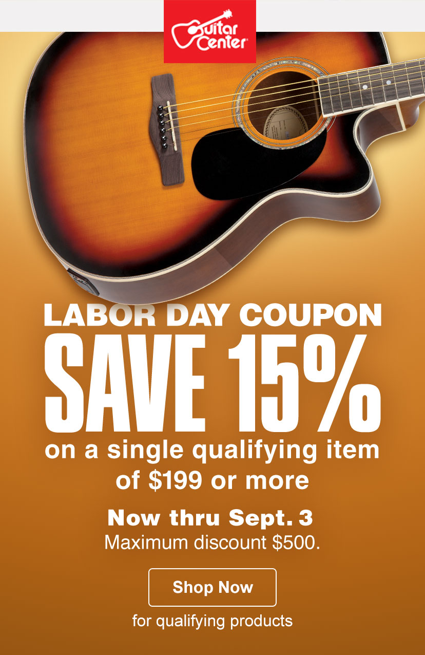 you work hard reward yourself this labor day weekend guitar center. Black Bedroom Furniture Sets. Home Design Ideas