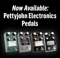 Pettyjohn Electronics Pedals Now Available