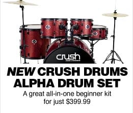 New crush drums alpha drum set a great all-in-one beginner kit for just $399.99
