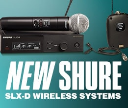 New Shure SLX-D Wireless Systems
